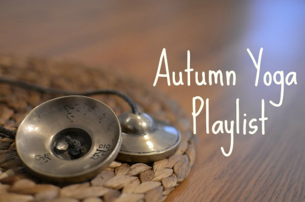 Autumn Yoga Playlist
